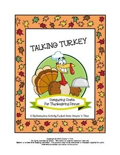 "Get ready for November math projects with this highly rated product! Students discover what a holiday dinner REALLY costs! Students interpret charts/tables; compare the price of a pre-cooked, purchased Thanksgiving Dinner to the home-cooked one; plan their own meal and compare its cost to others; compare options to the choice of ""Fast Food.""  They learn what adding tax and tips does to a purchased meal. 28-pg packet includes keys, Student Learning Contract, Evaluation Rubric. UPDATED FOR 2015!"