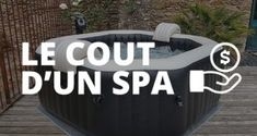 Quel est le coût d'un spa gonflable : utilisation et entretien ? - Blog de Raviday Spa Intex, Deco Spa, Swimming Pool Decks, Cas, Mousse, Pergola, Shooting Photo, Star Trek, Desert Flowers