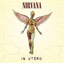 """Nirvana, """"In Utero"""""""