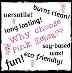SOOOOO many reasons to Sprinkle with Pink Zebra! Smell them and see them just once... that's all it takes!
