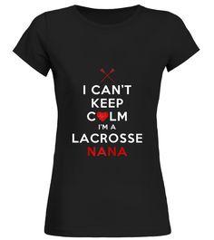 I Can't Keep Calm I'm a Lacrosse Nana (Round neck T-Shirt Woman - Black) lacrosse socks, lacrosse gift ideas, lacrosse t shirts #lacrossesticks #lacrosseheads #lacrossecamp, back to school, aesthetic wallpaper, y2k fashion Lacrosse Socks, Lacrosse Quotes, Cant Keep Calm, I Cant, Short, Neck T Shirt, Gift Ideas, Woman, Wallpaper