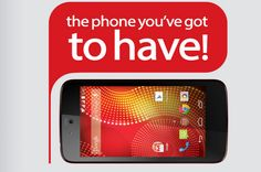 The phone you've got to have!