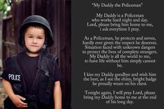 My Daddy the Policeman Police Wife Life, Police Family, Leo Wife, Proud Wife, Way Of Life, Love Of My Life, Sheriff Deputy Wife, My Cop, Baby On The Way