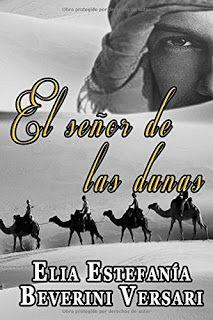 Los libros de Dánae: El señor de las dunas.- Elia Estefanía Beverini Ve...