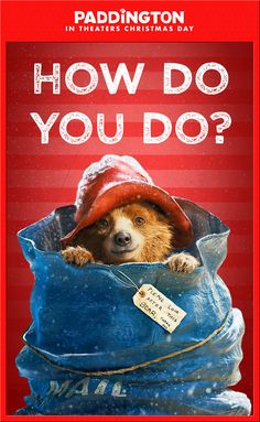 The world's most adorable holiday package is arriving in theaters Christmas Day 2014! Don't miss Paddington the movie, based on the classic children's book series by Michael Bond. We'll see you and your family in theaters. Click to watch the trailer and find out more!