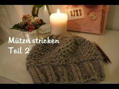 Mütze stricken - auch für Anfänger TEIL 1 (deutsch) [HD] - YouTube