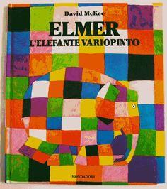 Elmer, l'elefante variopinto di David McKee, http://www.amazon.it/dp/8804334673/ref=cm_sw_r_pi_dp_GZausb18BH90B