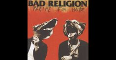 Recipe for Hate by Bad Religion on Apple Music