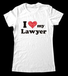 I Love Heart my Lawyer Shirt  Printed on Super Soft by lovespace