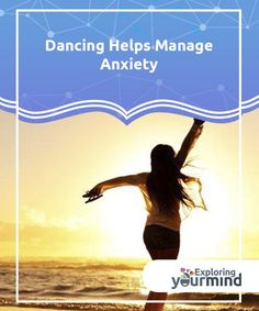 Dancing Helps Manage Anxiety  Exercising improves our emotional well-being. Putting our bodies in motion makes the brain segregate serotonin, a hormone that's directly related to mood and endorphins (chemical substances that promote the feeling of satisfaction).