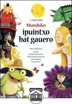 Munduko ipuintxo bat gauero de Dubovoy  Silvia ✿ Libros infantiles y juveniles - (De 3 a 6 años) ✿