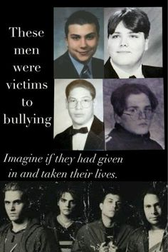 "It pains me to see how many are, and are still getting bullied. Those people disgust me. How could you live with yourself thinking ""I just made someone's day crappy"" when they probably already had something else going on in their lives. I cannot and will not believe this. Fuck all the haters. Go on and HATE. After all, it's what you do best."