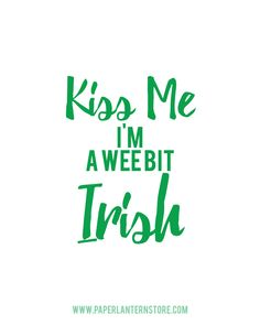 Free St. Patrick's Day printable poster decoration. It's ready to print! If you need a high resolution, send us an email at  marygrace@paperlanternstore.com
