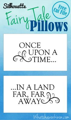 Fairy tale pillows with free Silhouette cut file from whatchaworkinon.com