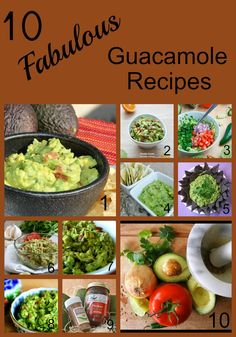 10 Fabulous Guacamole Recipes