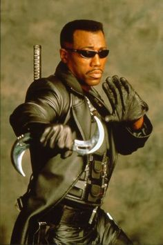 WESLEY SNIPES- BLADE movies are the bomb! He can bite me any time. WHOOT