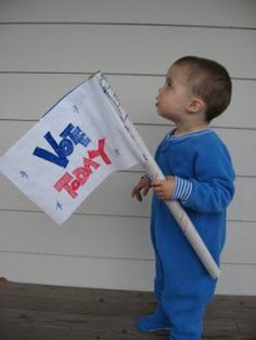 Because who wouldn't listen to such an adorably patriotic little one?--> Vote Vote Vote !! - No Time For Flash Cards