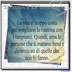 Dimentica quelli che non ti amano !!!