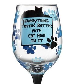 Wine Glasses Cat Hair Hand Painted Wine Glass Our Name Is Mud ...