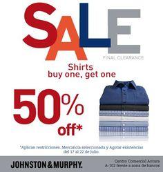 Hoy FINAL CLEARANCE en Johnston Shirts buy one, get one 50% off. Aplican restricciones.   Para conocer más rebajas de fin de temporada y cómo ganar una GMC ACADIA DENALI visitar: http://www.antara.com.mx