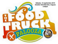 Food Truck Palooza #sondeaquipr #gastronomiapr #foodtruckspr #foodtruckpalooza #estadiosolamorales #caguas #festivalespr #turismointerno