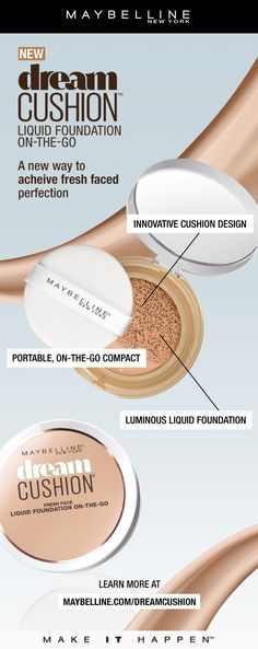 Achieve a fresh-faced look with Maybelline Dream Cushion Foundation.  Featuring an innovative cushion design and luminous liquid foundation in a portable, on-the-go compact, you can keep your makeup looking fresh all day with convenient, easy touch ups.
