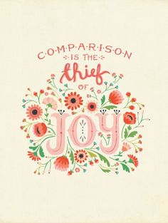 comparison is the thief of joy! from @Shawsimpleswaps