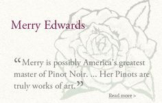 Merry Edwards Winery - Russian River Valley Pinot Noir and Sauvignon Blanc - Sonoma County