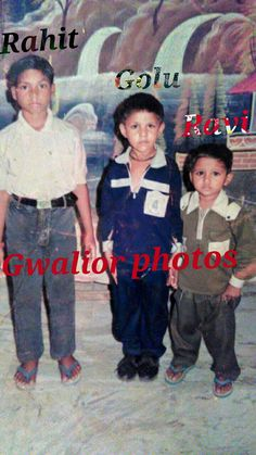 When I was young, when I got this photo, it was Gwalior I had pulled it. This is my friend, and between me I am this little man is my younger brother from Gwalior to Madhya Pradesh