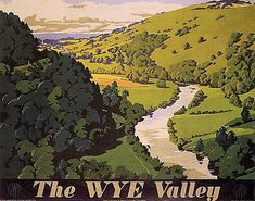 Railway Travel Poster produced by Great Western Railway GWR to promote rail travel to the Wye Valley Hereford and Worcester Artwork by Frank Newbould Posters Uk, Railway Posters, Poster Prints, Art Prints, Valley Landscape, British Travel, National Railway Museum, Prince, Great Western