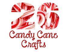What to do with leftover candy canes 26 Candy Cane Crafts