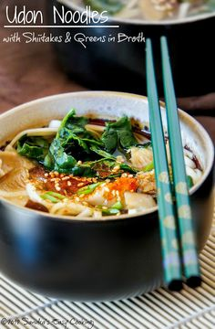 SANDRA'S EASY COOKING: Udon noodles with Shiitake mushrooms & Greens in Broth