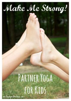 GROSS MOTOR ACTIVITIES: PARTNER YOGA FOR KIDS