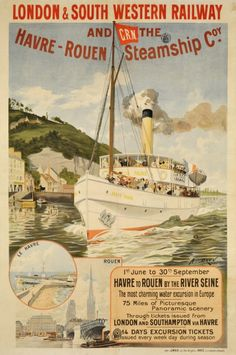 "1900 ""Le Havre to Rouen by the Seine river in France with the CRN Steamship and the London & South Western railway vintage travel poster"