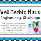 Engineering Challenge:  Can you build a wall marble maze using cardboard tubes and tape that a marble will travel through start to finish?  Materia...