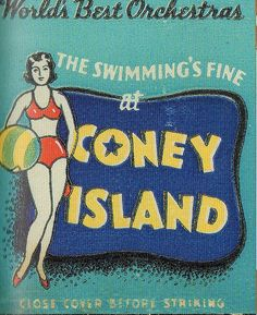 "And it was true, ""the swimming's fine at Coney Island"" vintage matchbook cover. via terr-bo on Flickr"