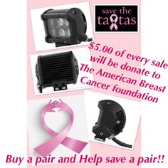 """Osram Led Chip 4"""" cube 18 watts 4D $65.00 plus shipping This sale runs thru the month of October $5.00 of every sale will be donate to The American Breast Cancer foundation.  !! Buy a pair and help save a pair !!  www.americanvelocityperformance.com"""