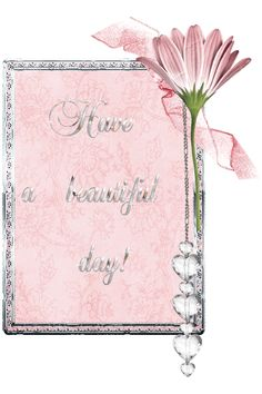 glitter graphics have a beautiful day | Glitter Text » Greetings » Have a beautiful day!