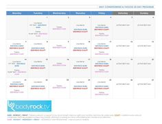 May 30 Day Challenge - Calendar  The 30 Day Timetable:  *you complete all the tasks on each day - everything will be included in the daily post you need to complete each workout - so just check in everyday*  www.bodyrock.tv