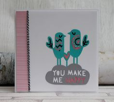 You Make Me Happy, Asylum, Cardmaking, Anniversary, Paper Crafts, Projects, Cards, How To Make, Sizzix Dies
