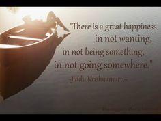 Jiddu Krishnamurti. Wisdom. Happiness