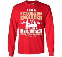 Petroleum Engineer T Shirt