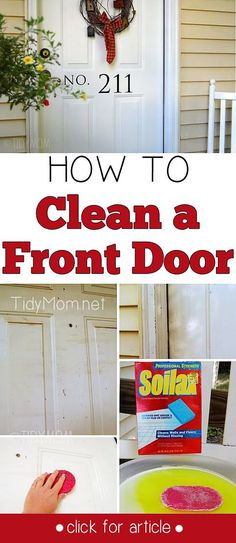exterior doors and porches invite positive energy and prosperity into the home. Learn How to Clean a Front Door at Clean exterior doors and porches invite positive energy and prosperity into the home. Learn How to Clean a Front Door at Deep Cleaning Tips, House Cleaning Tips, Diy Cleaning Products, Cleaning Solutions, Spring Cleaning, Cleaning Hacks, Gutter Cleaning, Cleaning Items, All You Need Is