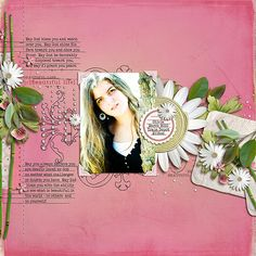 Beautiful Life Teenager digital scrapbooking layout featuring Rejuvenate by Sahlin Studio
