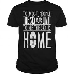 sky is home, not the limit - skydiving #Skydiving #tshirts #hobby #gift #ideas #Popular #Everything #Videos #Shop #Animals #pets #Architecture #Art #Cars #motorcycles #Celebrities #DIY #crafts #Design #Education #Entertainment #Food #drink #Gardening #Geek #Hair #beauty #Health #fitness #History #Holidays #events #Home decor #Humor #Illustrations #posters #Kids #parenting #Men #Outdoors #Photography #Products #Quotes #Science #nature #Sports #Tattoos #Technology #Travel #Weddings #Women