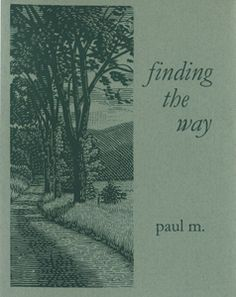 Paul Miller: Finding the Way