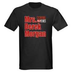 Criminal Minds Merchandise: Mrs. Derek Morgan Dark T-Shirt