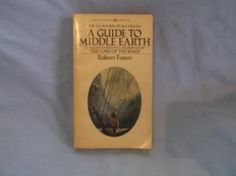 "A Guide To Middle Earth A Complete And Definitive Concordance For ""The Lord Of The Rings"" Robert Foster"