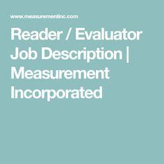 Reader / Evaluator Job Description | Measurement Incorporated Job Description, Product Description, Virtual Jobs, Homeschool, Hustle, Homeschooling, Hustle Dance
