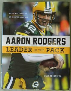 The life of Aaron Rodgers, quarterback of the Super Bowl XLV champion Green Bay Packers, is a remarkable story of patience, perseverance, and resolve. Packers Pro Shop, Packers Gear, Packers Baby, Go Packers, Packers Football, Greenbay Packers, Football Team, Packers Memes, Football Season